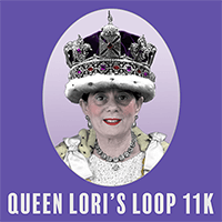 Queen Lori's Loop 11k