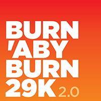 Burn'aby Burn 29k 2.0