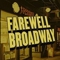 Farewell Broadway