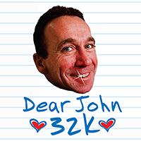 Dear John 32k